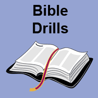 Click here to go to Bible Drills